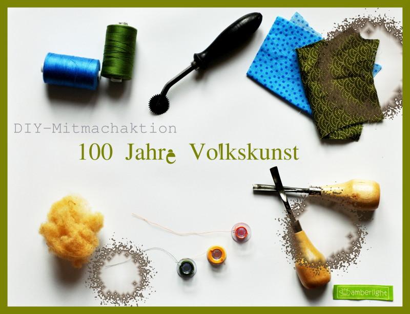DIY-Mitmachaktion: 100 Jahre Volkskunst