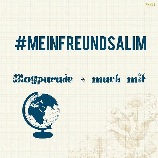 Blogparade #meinfreundsalim #bloggerfürflüchtlinge Zwischenbericht No. 1