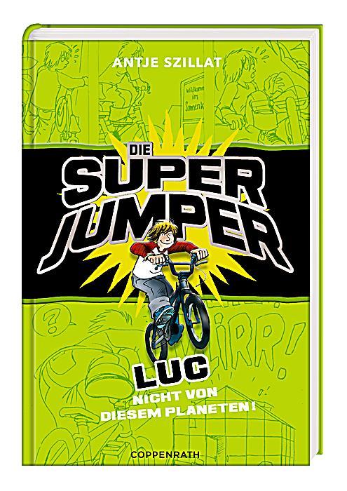Rezension: Die Super Jumper – Luc. Nicht von diesem Planeten