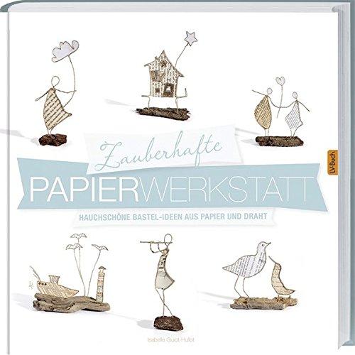 Rezension: Zauberhafte Papier-Werkstatt