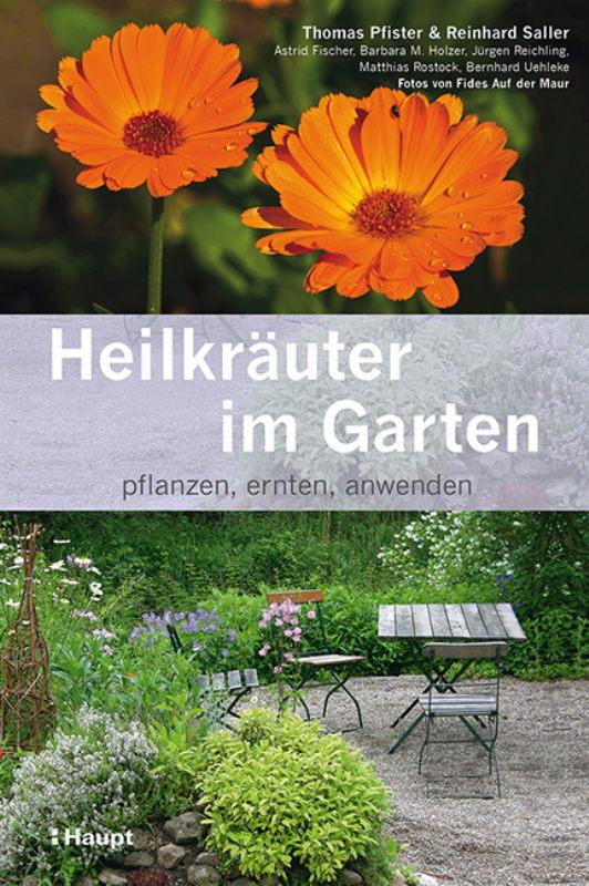Rezension: Heilkräuter im Garten: pflanzen, ernten, anwenden