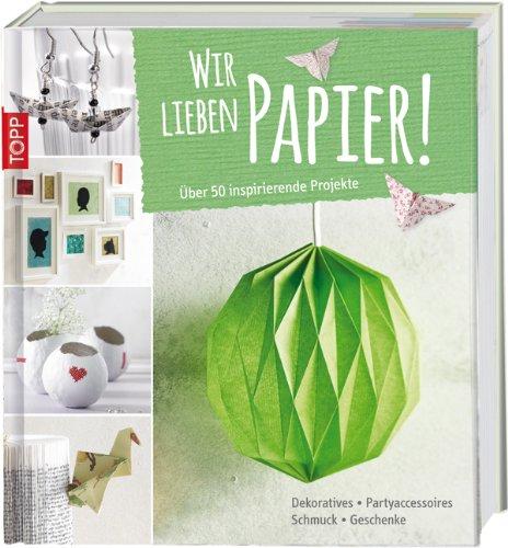 Rezension: Wir lieben Papier!