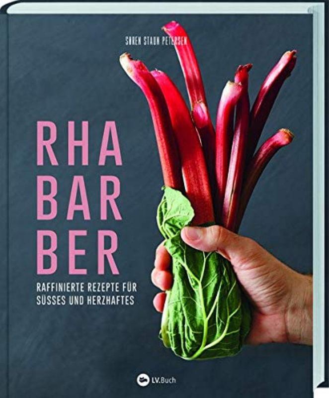 Rezension: Rhabarber – Raffinierte Rezepte für Süßes und Herzhaftes