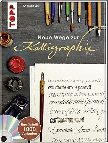Rezension: Neue Wege zur Kalligraphie