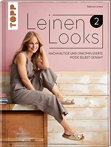 Rezension: LeinenLooks 2: Nachhaltige und unkomplizierte Mode selbst genäht