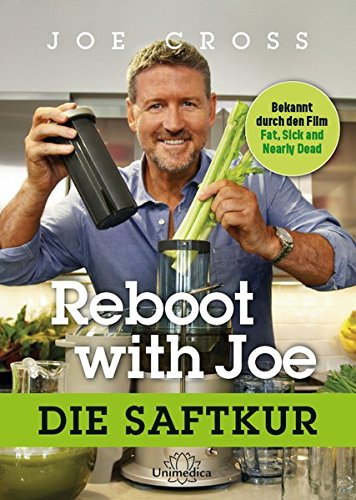 Rezension: Reboot with Joe: Die Saftkur