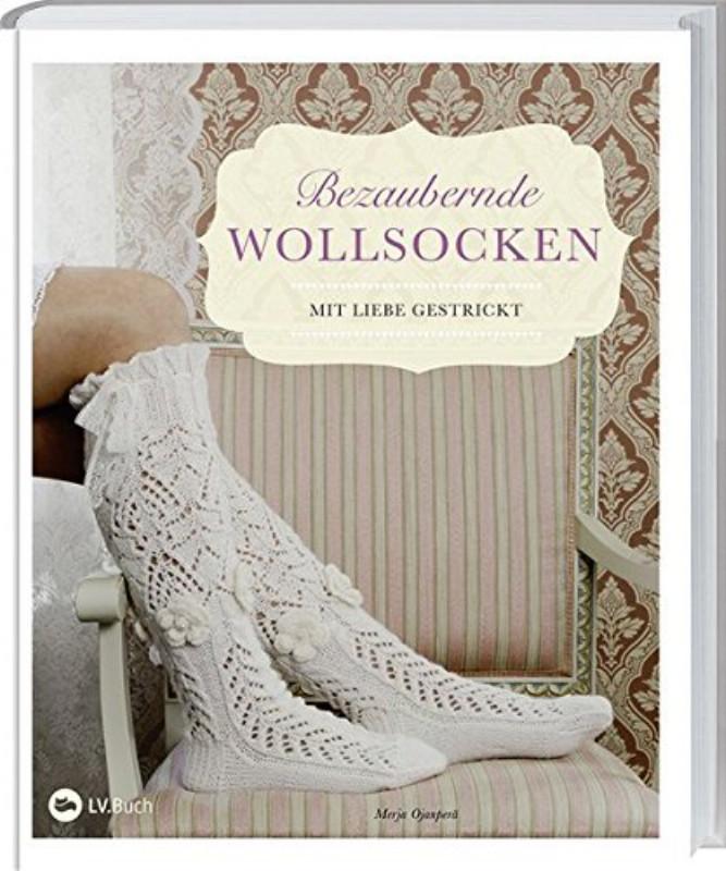 Rezension: Bezaubernde Wollsocken: Mit Liebe gestrickt.