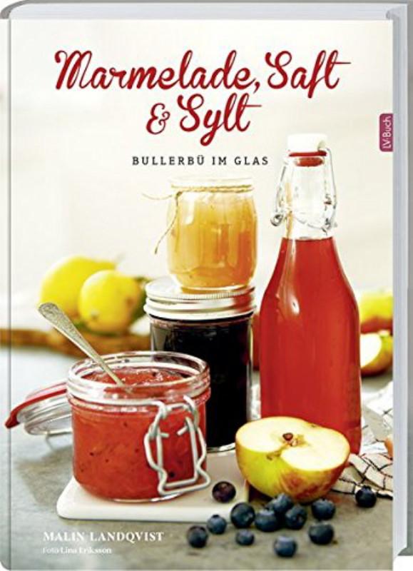 Rezension: Marmelade, Saft und Sylt: Bullerbü im Glas.