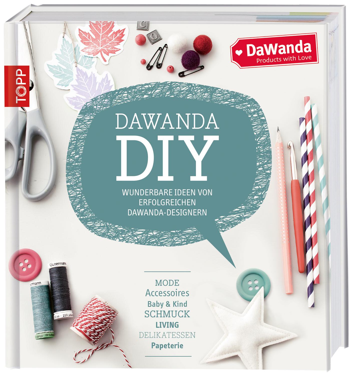 Rezension: DaWanda DIY: Wunderbare Ideen von erfolgreichen DaWanda-Designern