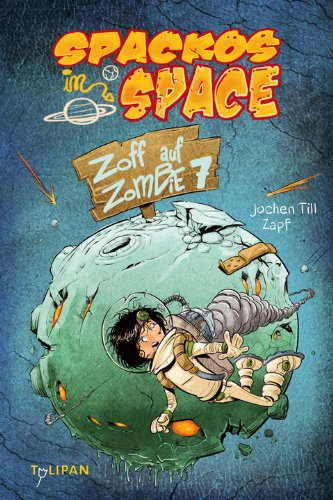 Rezension: Spackos in Space – Zoff auf Zombie 7