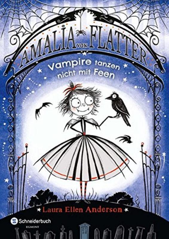 Rezension: Amalia von Flatter, Band 01: Vampire tanzen nicht mit Feen
