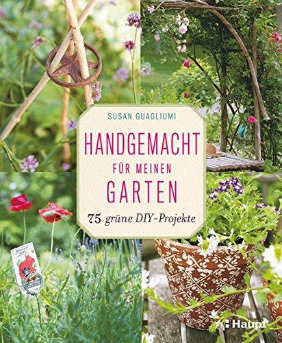 Rezension: Handgemacht für meinen Garten: 75 grüne DIY-Projekte