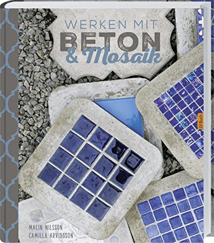 Rezension: Werken mit Beton & Mosaik