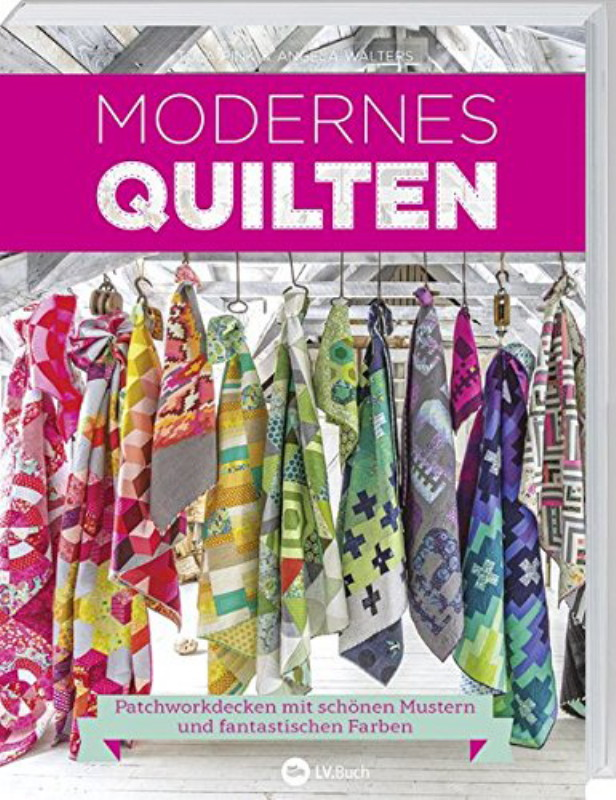 Rezension: Modernes Quilten: Patchworkdecken mit schönen Mustern und fantastischen Farben