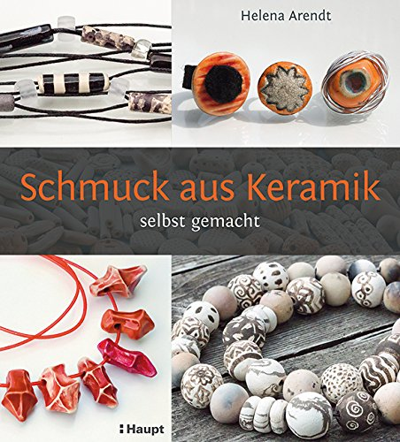 Rezension: Schmuck aus Keramik: selbst gemacht