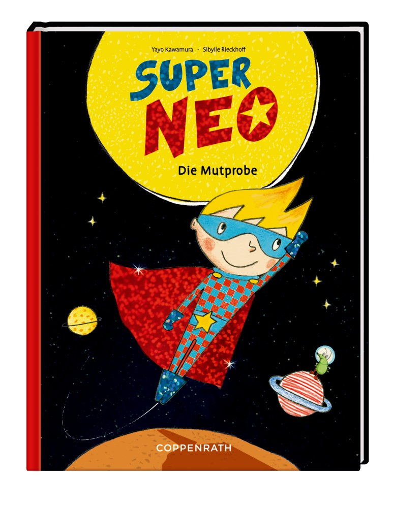 Rezension: Super Neo (Bd. 1) Die Mutprobe