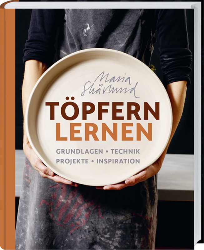 Rezension: Töpfern lernen: Grundlagen Technik Projekte Inspiration.