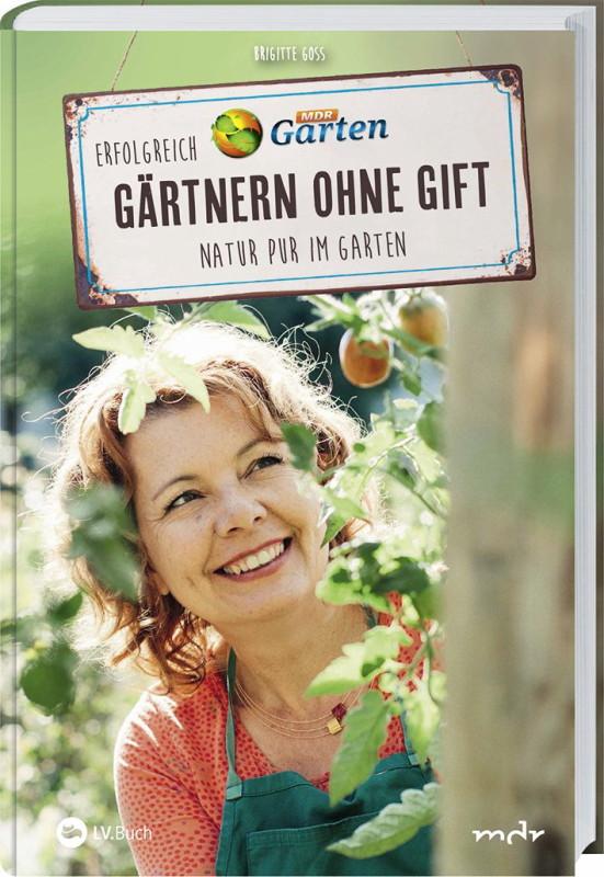 Rezension: MDR Garten – Erfolgreich Gärtnern ohne Gift: Natur pur im Garten.
