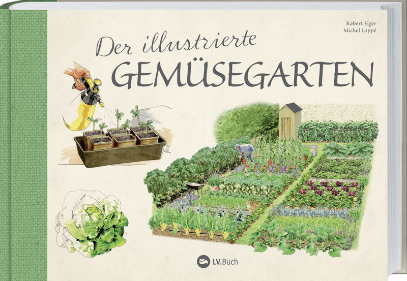 Rezension: Der illustrierte Gemüsegarten: 70 essentielle Tipps zur erfolgreichen Aussaat, Pflege und Ernte.