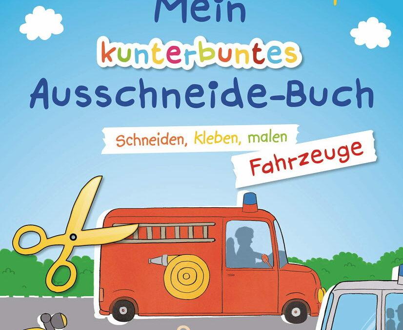 Rezension: Mein kunterbuntes Ausschneidebuch – Fahrzeuge. Schneiden, kleben, malen