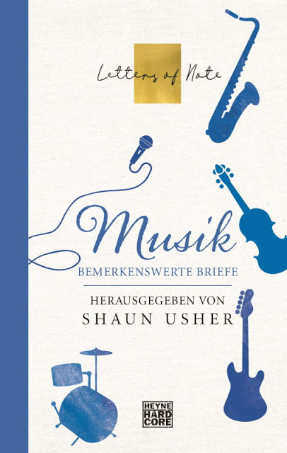Rezension: Musik – Letters of Note: Bemerkenswerte Briefe