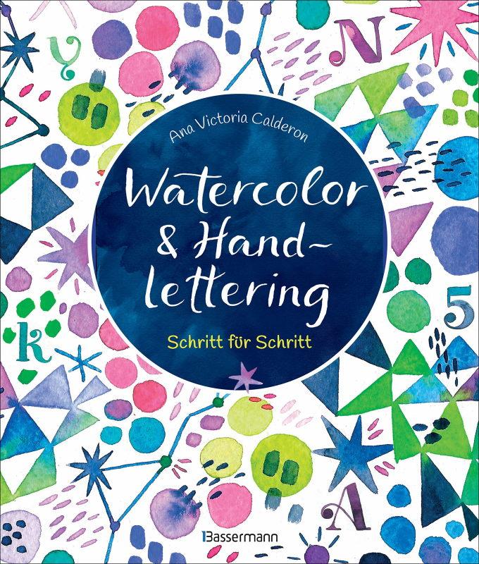 Rezension: Watercolor & Handlettering. Schritt für Schritt