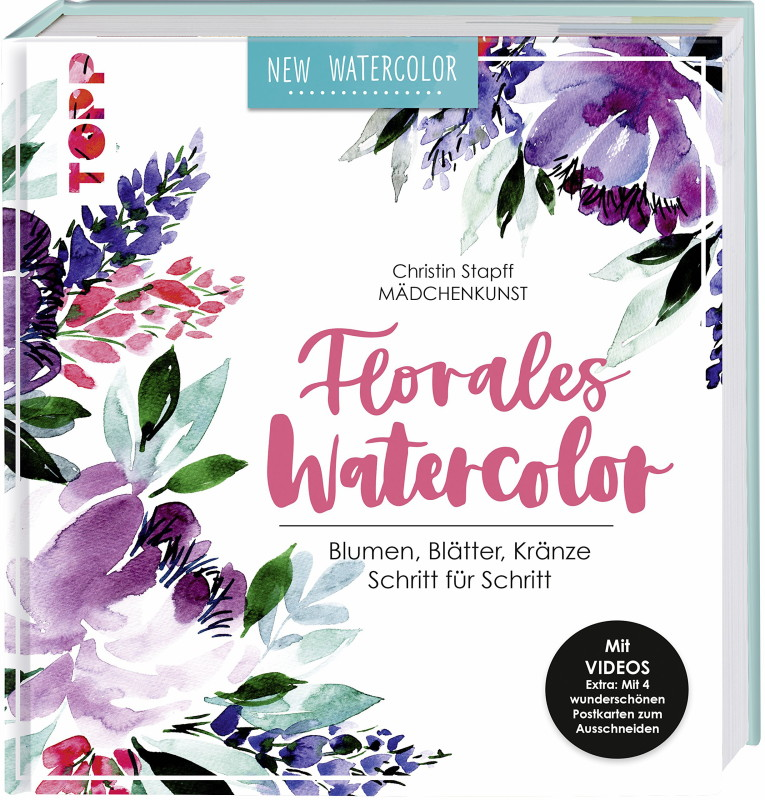 Rezension: Florales Watercolor: Blumen, Blätter, Kränze Schritt für Schritt. Mit Videos und 2 wunderschönen Postkarten
