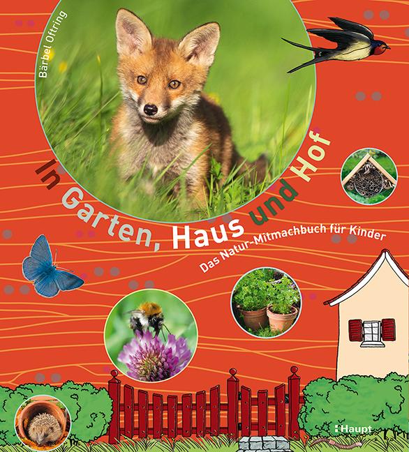 Rezension: In Garten, Haus und Hof: Das Natur-Mitmachbuch für Kinder
