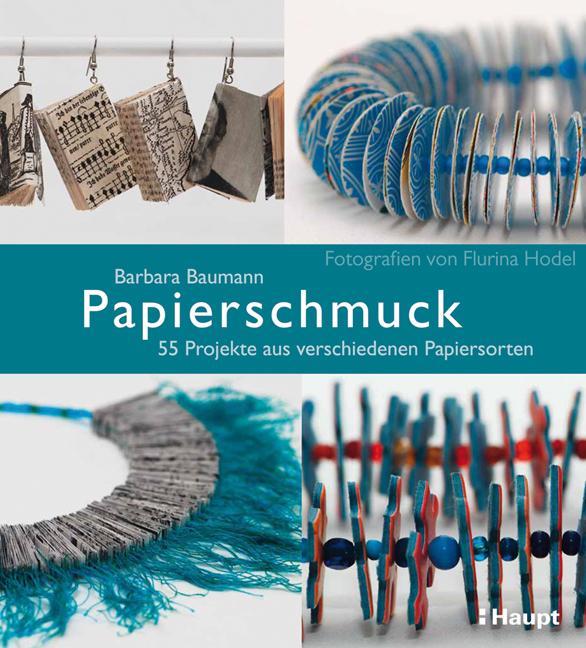Rezension: Papierschmuck: 55 Projekte aus verschiedenen Papiersorten