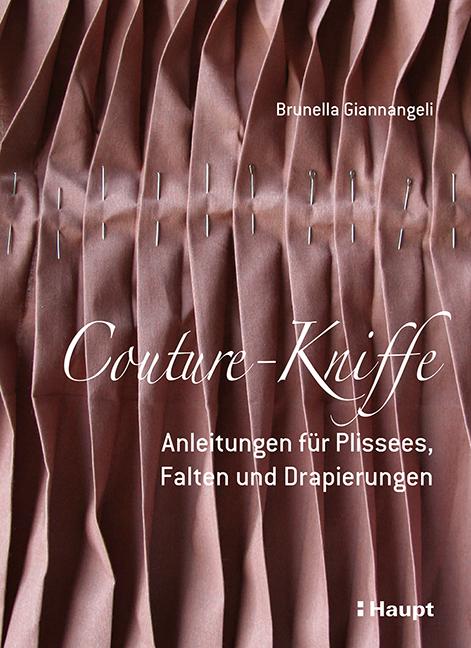 Rezension: Couture-Kniffe: Anleitungen für Plissees, Falten und Drapierungen
