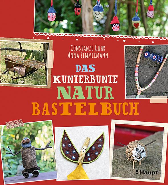Rezension: Das kunterbunte Naturbastelbuch