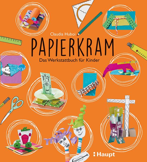 Rezension: Papierkram: Das Werkstattbuch für Kinder