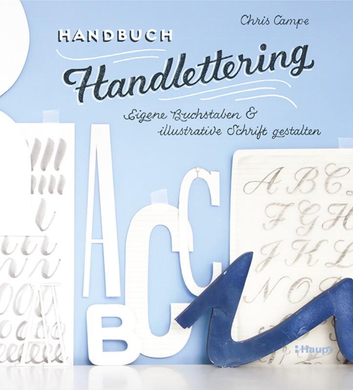 Rezension: Handbuch Handlettering: Eigene Buchstaben & illustrative Schrift gestalten