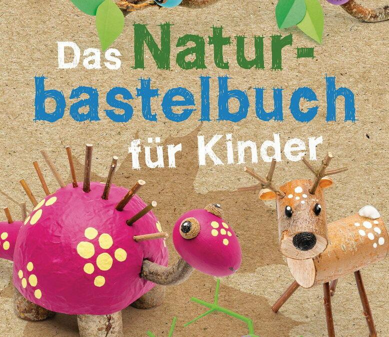 Rezension: Das Naturbastelbuch für Kinder