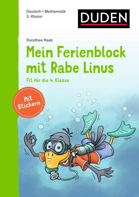 Rezension: Mein Ferienblock mit Rabe Linus – Fit für die 4. Klasse: Vorbereitung auf die 4. Klasse (Einfach lernen mit Rabe Linus)