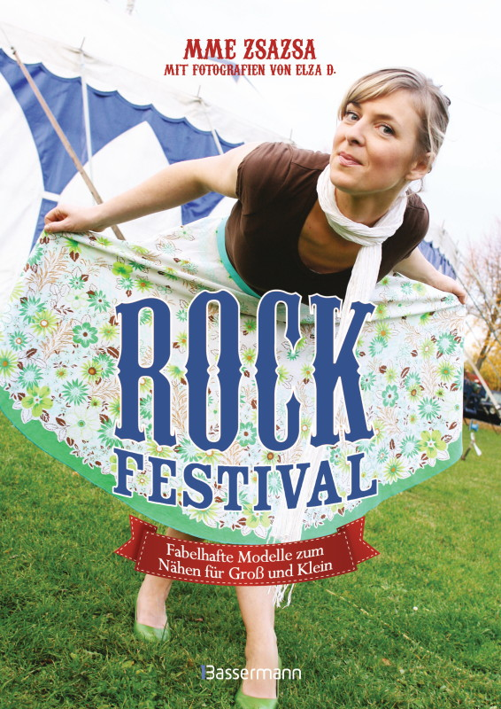 Rezension: Rock-Festival. Fabelhafte Modelle zum Nähen für Groß und Klein: Über 20 Modelle mit Schnittmusterbogen in Originalgröße (Gr. 92 bis 46)