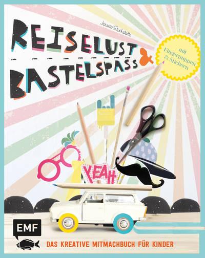 Rezension: Reiselust und Bastelspaß: Das kreative Mitmachbuch für Kinder mit Fingerpuppen und Stickern