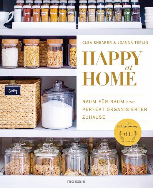Rezension: Happy at Home: Raum für Raum zum perfekt organisierten Zuhause – Das Erfolgskonzept von »The Home Edit«