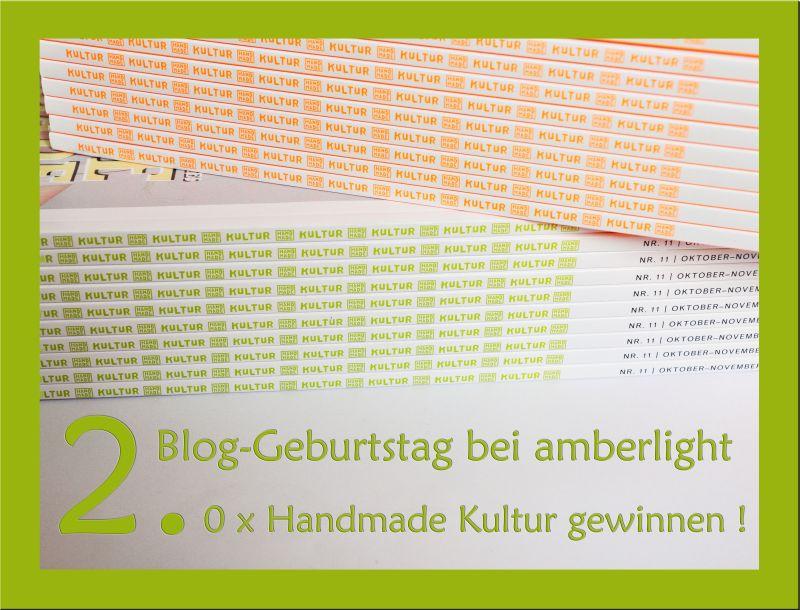 2. Blog-Geburtstag & Handmade Kultur Verlosung