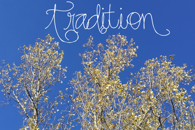 One Little Word 2018: Tradition #onelittleword