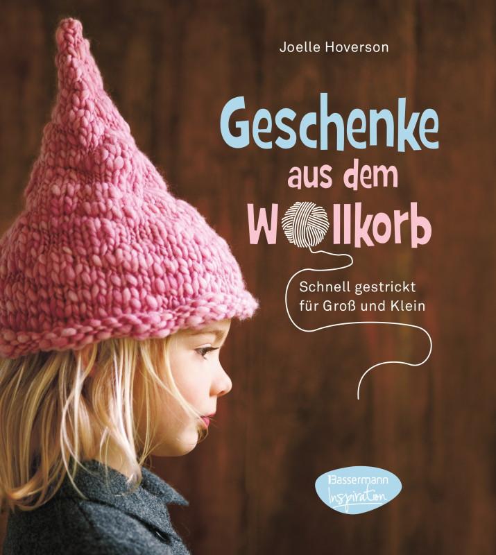 """Rezension: """"Geschenke aus dem Wollkorb: schnell gestrickt für Groß und Klein"""""""